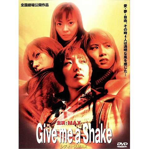 レディースMAX2 Give me a Shake
