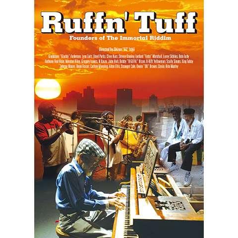 Ruffn' Tuff ~永遠のリディムの創造者たち~