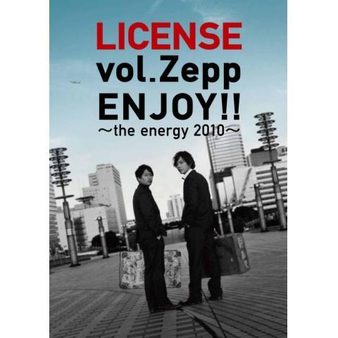 LICENSE vol.Zepp ENJOY!!~The Energy 2010~
