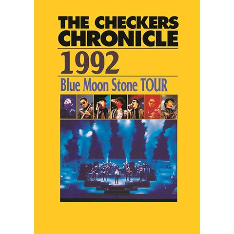 チェッカーズ 1992 Blue Moon Stone TOUR