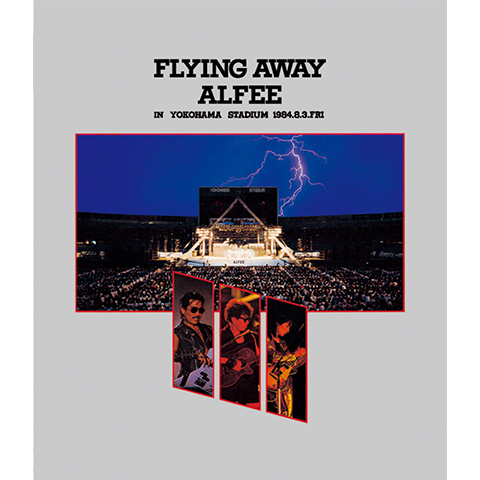 FLYING AWAY ALFEE IN YOKOHAMA STADIUM 1984.8.3.FRI