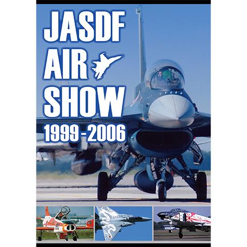 JASDF AIR SHOW 1999‐2006